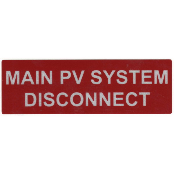 Hellermann Tyton 596-00243 Pre-Printed Reflective Solar Label; 5.500 Inch Width x 1.750 Inch Height, White/Red, MAIN PV SYSTEM DISCONNECT, 50/Roll