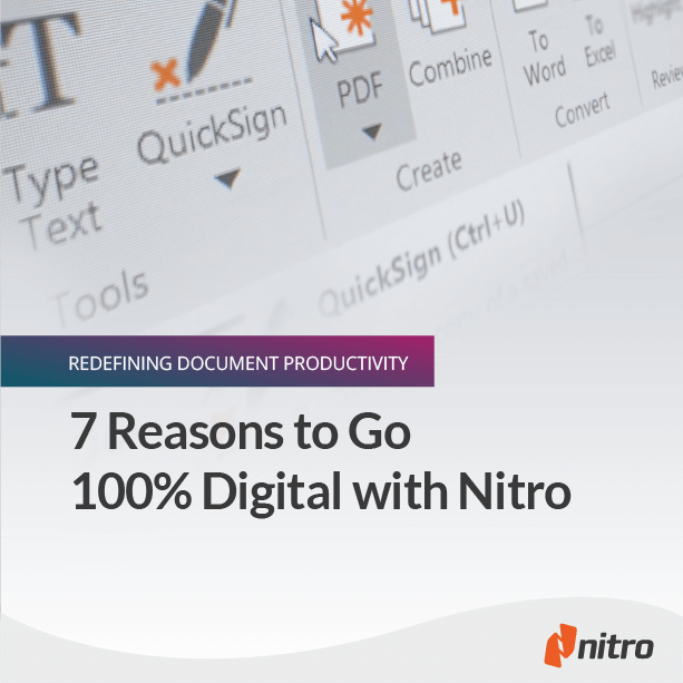 7 Reasons to Go 100% Digital with Nitro
