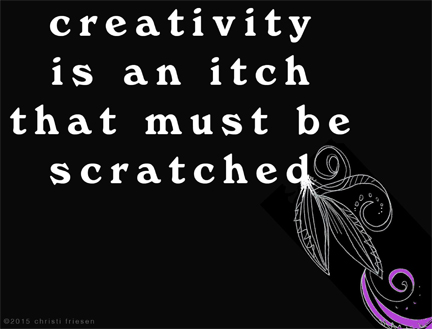 creativity itch