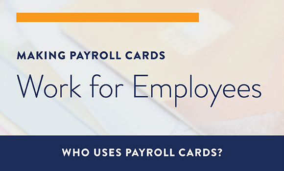 view the infographic to learn about payroll card users and how they leverage their cards - Visa Payroll Card