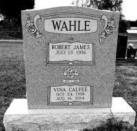 The Monument of Robert James (Jim) & Vina Calfee Wahle
