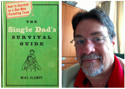 Cover of the book Single Dad's Survival Guide with headshot of author Mike Klumpp