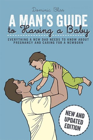 A Man's Guide to Having a Baby Revised Edition Book Cover