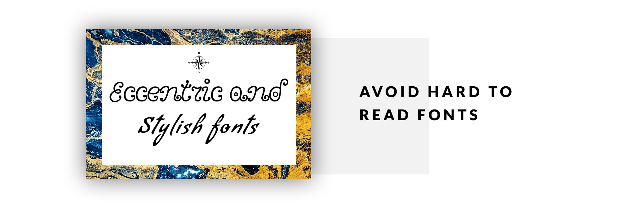 Avoid Hard to Read Fonts