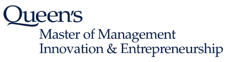 Queen's Master of Management Innovation & Entrepreneurship