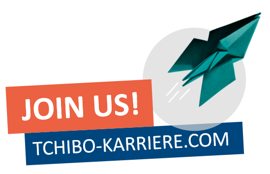 You would like to become part of our Tchibo family? We are always looking for talented people who want to make a difference.