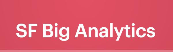 SF Big Analytics