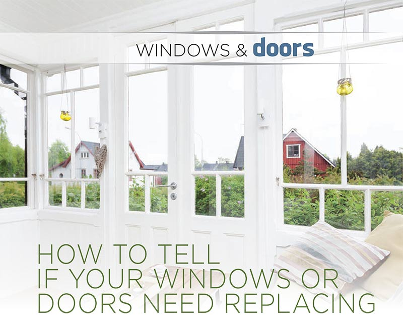 How To Tell If Your Windows Or Doors Need Replacing