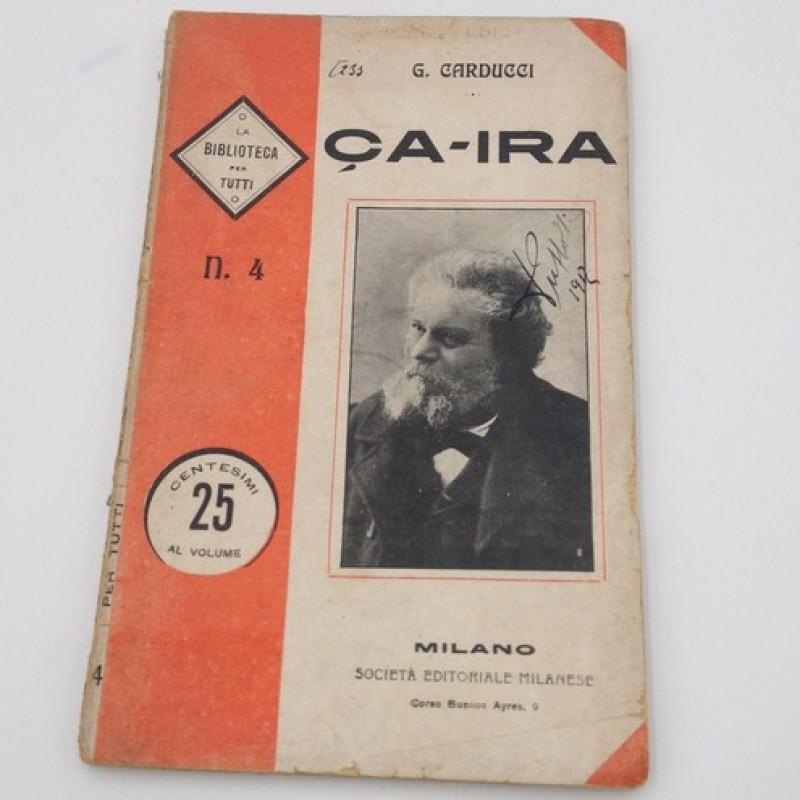"""Ca Ira"" - Giuseppe Carducci (1908)"