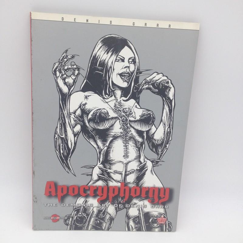 """Apocryphorgy: the demonic art of Denis Grrr"" Book - Limited edition"