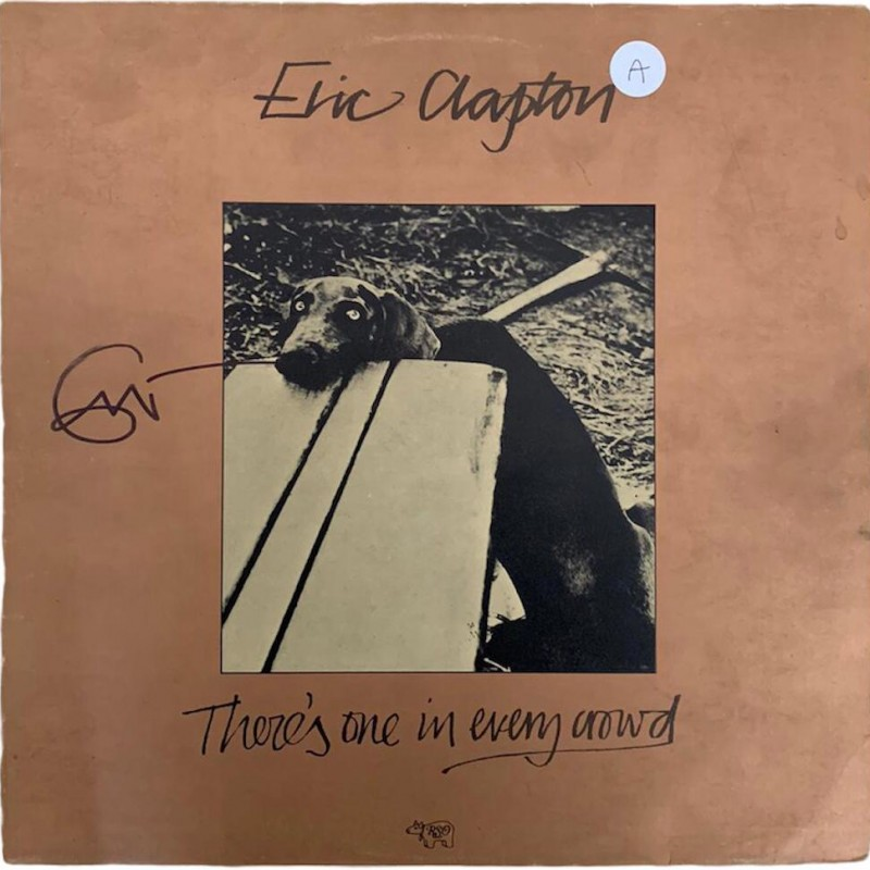 Eric Clapton Signed There's One In Every Crowd Vinyl LP