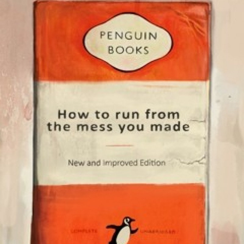 """""""How To Run From The Mess You Made"""" by Thomas Hussung"""