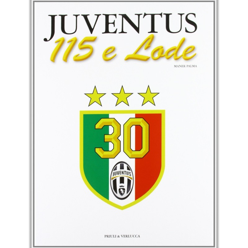 """Juventus. 115 e Lode"" Book Signed by Gigi Buffon"