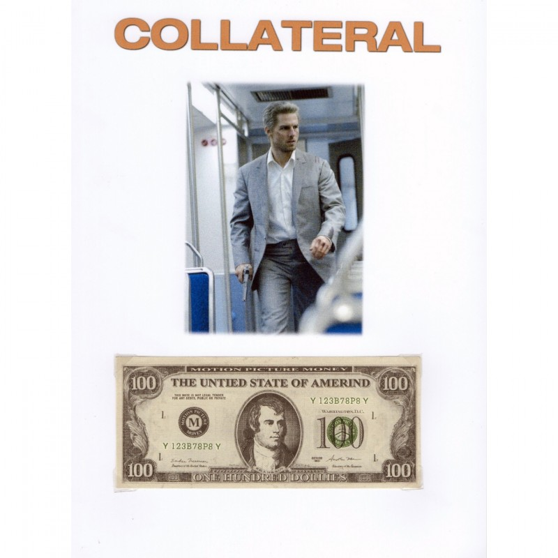 "$100 Bill from ""Collateral"" with Tom Cruise"