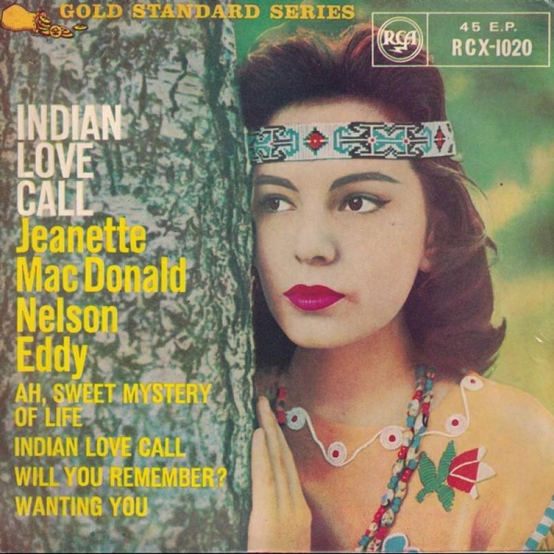 """Indian Love Call"" Vinyl Single - Jeanette MacDonald, Nelson Eddy, 1958"