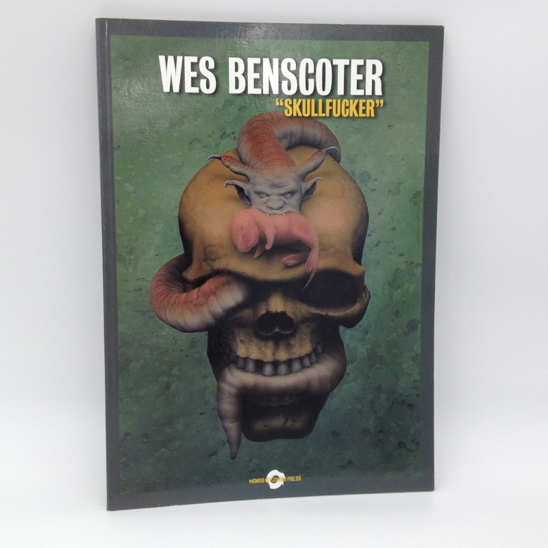 """Skullfucker"" by Wes Benscoter - Limited Edition Art Book"