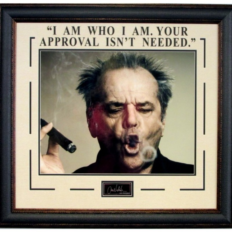 """I Am Who I Am. Your Approval Isn't Needed"" Vintage Photograph Signed by Jack Nicholson"