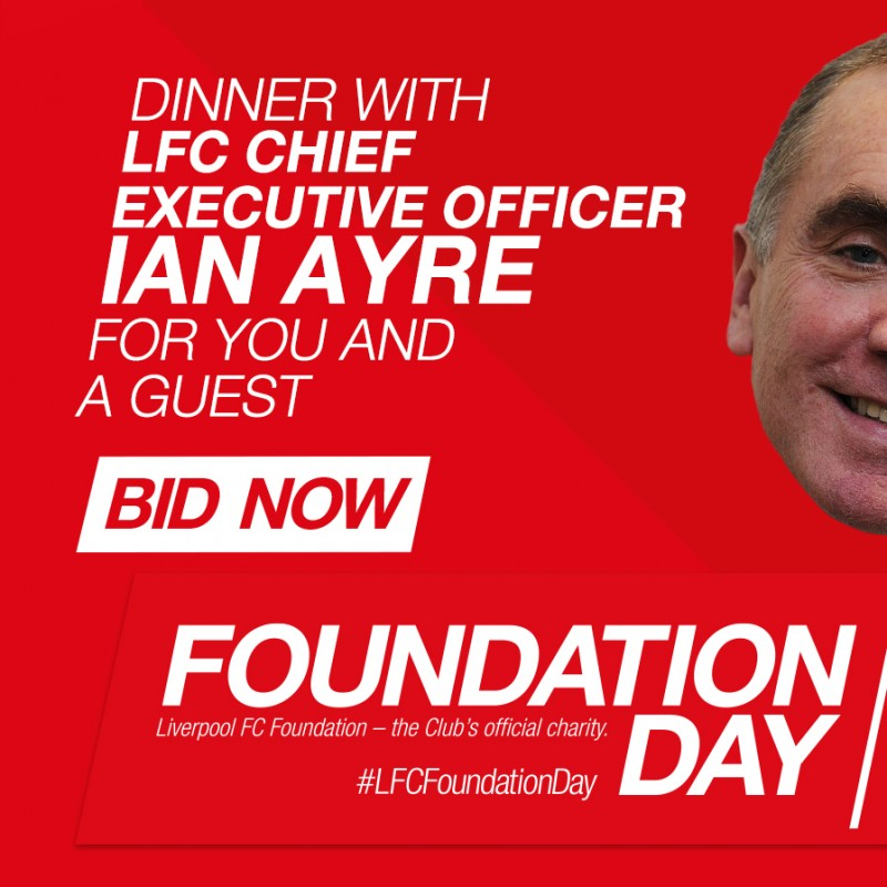 Win dinner for two guests with LFC Chief Executive Officer Ian Ayre