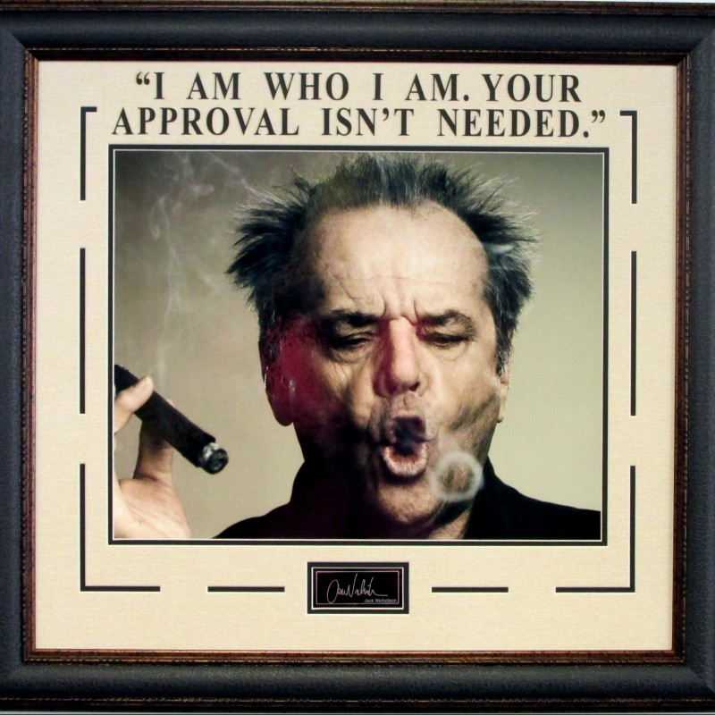 """Jack Nicholson """" I Am Who I Am, Your Approval Isnt Needed"""" Hollywood Photograph"""