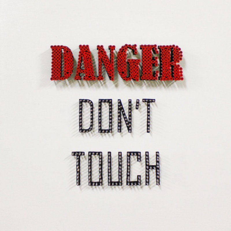 """Danger Don't Touch"" by Alessandro Padovan"