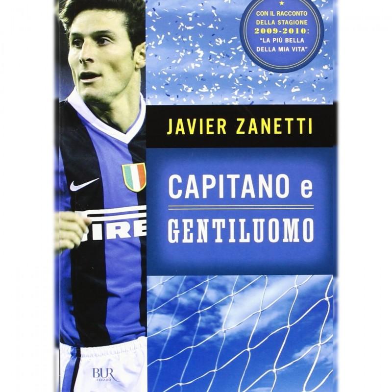 """""""Javier Zanetti - Capitano e Gentiluomo"""" Signed Book"""