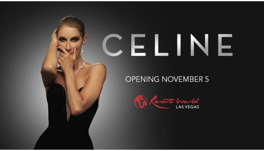 Two Tickets to Celine Dion's Las Vegas Residency