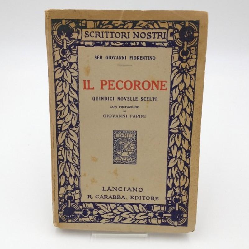 """""""Il Pecorone"""" - Ser Giovanni Fiorentino, 1916"""