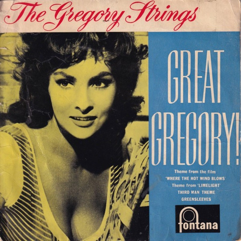 """""""Great Gregory"""" Vinyl Single - The Gregory Strings, 1961"""