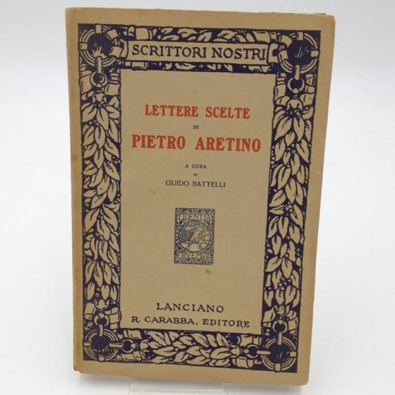 """""""Lettere scelte"""" - Pietro Aretino, 1916"""