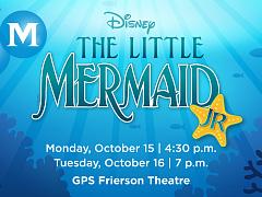 Disney's The Little Mermaid JR | GPS/McCallie MS Production