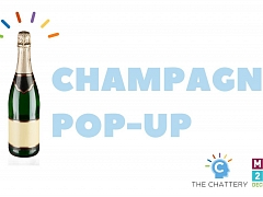 "The Chattery Presents ""MAINX24 $5 Champagne Pop-Up"""