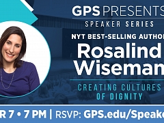 GPS Presents Guest Speaker Rosalind Wiseman on Creating Cultures of Dignity