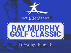 Ray Murphy Golf Classic-Benefitting Adult & Teen Challenge Midsouth