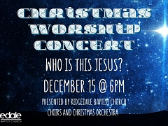 Who Is This Jesus? – A Christmas Concert
