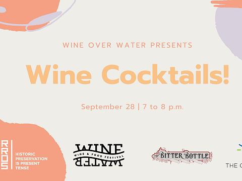 Image: Wine Over Water Presents: Wine Cocktails Online Workshop
