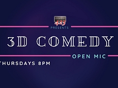 3D Comedy Open Mic