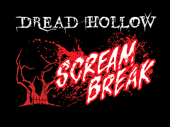 "Scream Break ""Maelstrom"" Haunt at Dread Hollow"