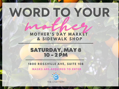 Image: Word to Your Mother: Mother's Day Market & Sidewalk Shop