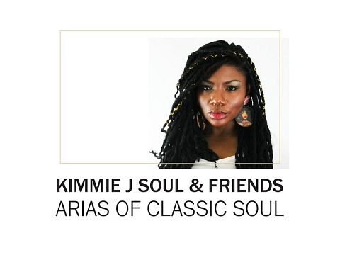 Image: Kimmie J Soul & Friends: Arias of Classic Soul