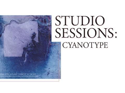 Image: Studio Sessions: Cyanotype