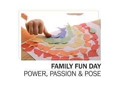 Family Fun Day: Power, Passion and Pose