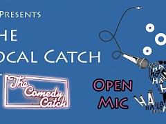 Local Catch Open Mic
