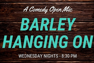 Image: Barley Hanging On – Comedy Open Mic