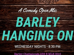 Barley Hanging On – Comedy Open Mic