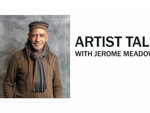 Image: Artist Talk: Jerome Meadows