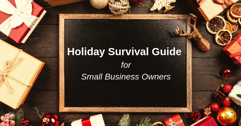Help Small Business Owners Survive the Holidays