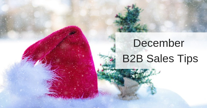 December B2B Sales Tips | Anthony Caliendo