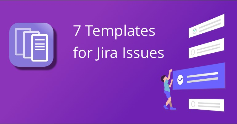 Issue Templates for Jira