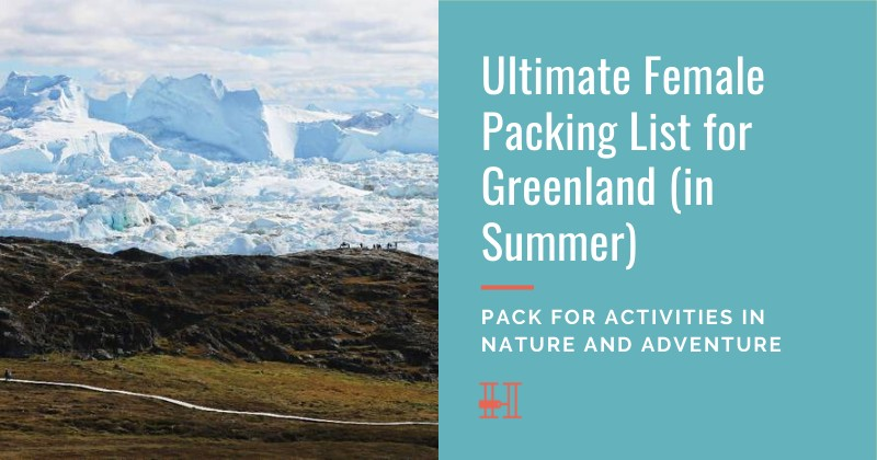 How to pack for Greenland