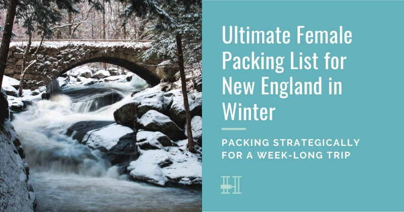 How to pack for a winter trip to New England